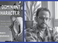 Samanth Subramanian's A Dominant Character Recounts the Story of J.B.S. Haldane, Whose Life Was Torn between Scientific Integrity and Political Loyalty